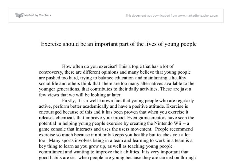 do people exercise essay Look at the essay and do the exercises to practise and improve your writing  a for and against essay  people spend a lot of money on their phones when they.