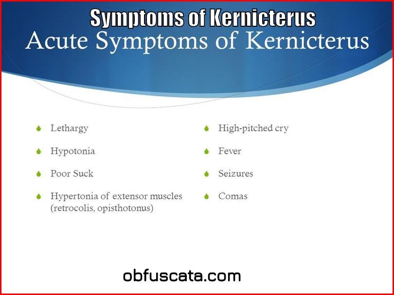 Symptoms of Kernicterus